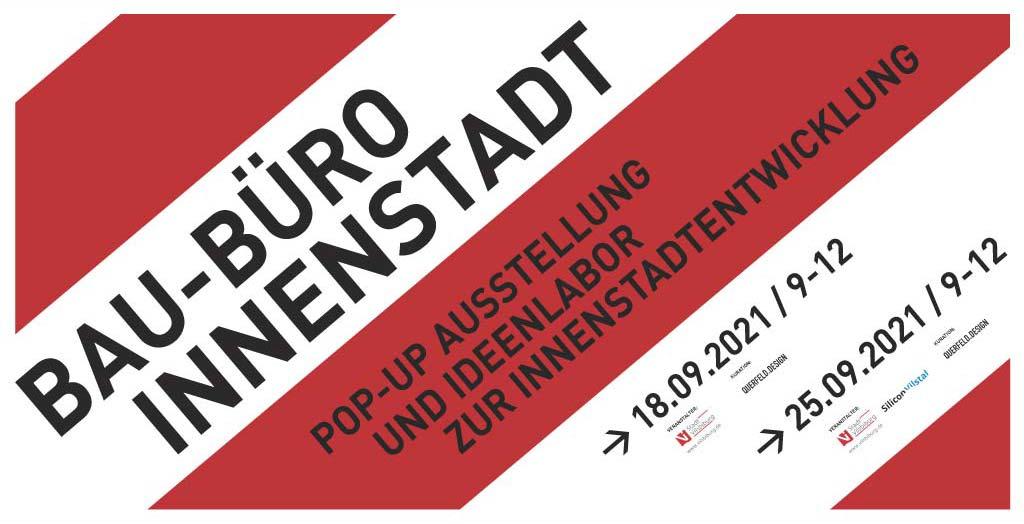 "Temporäres ""Innenstadt-Baubüro"" eröffnet erstmals am 18.09.2021"